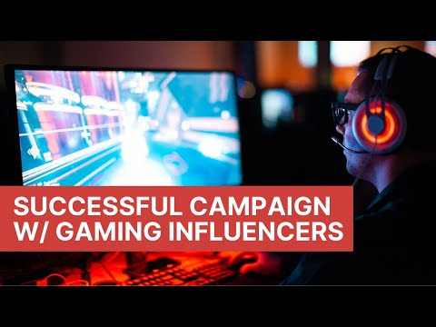 Influencer Marketing 101How To Run A Successful Influencer Campaign With Gaming Influencers