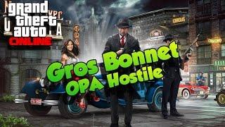 "DLC truand en col blanc ""gros bonnet"" mission OPA Hostile GTA 5 Online"