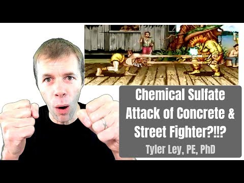Chemical Sulfate Attack Of Concrete And Street Fighter?!!?