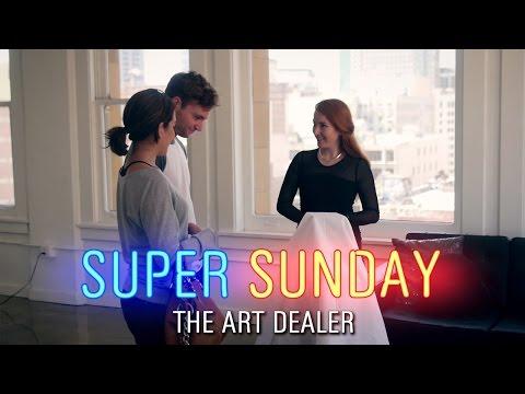Super Sunday  The Art Dealer