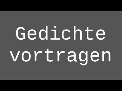 Deutsche gedichte zum vortragen
