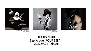 Jin Akanishi 赤西仁 - OUR BEST 【Teaser】