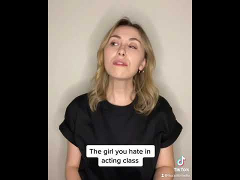 The Girl You Hate In Acting Class