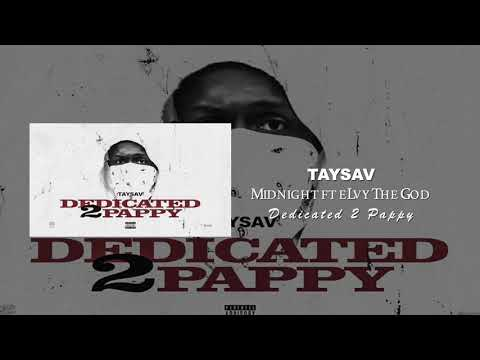 TaySav - Midnight ft. eLVy The God (Prod. by Meysha)