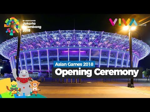 LIVE STREAMING: Jelang Opening Ceremony Asian Games 2018