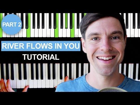 River flows in you - Yiruma - Piano Tutorial - Part 2