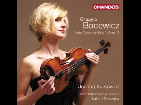 Grazyna Bacewicz - Violin Concerto No. 7 (Joanna Kurkowicz, Polish Radio Symphony)