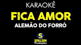 Fica amor karaoke