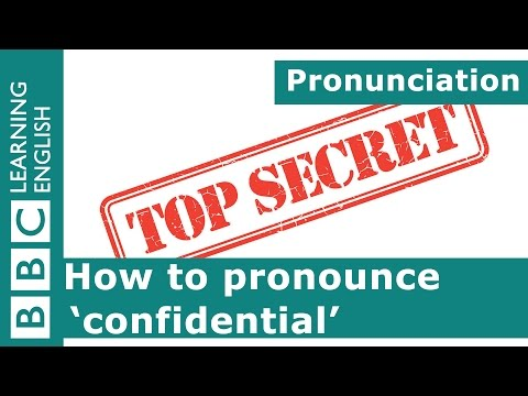 How to pronounce 'confidential'