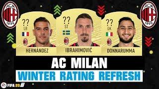 FIFA 20 | AC MILAN WINTER RATING REFRESH! 🔥😳| FT. IBRAHIMOVIC, HERNANDEZ, DONNARUMMA... etc