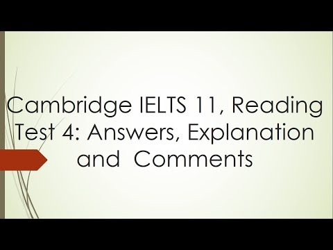 Answering Cambridge IELTS 11 Academic Reading Test 4 with explanation- Dr. Mahmoud Ibrahim