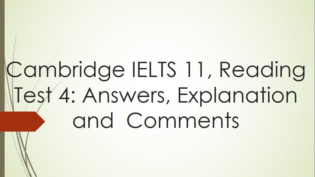 Answering Cambridge IELTS 11 Academic Reading Test 4 with explanation- Dr   Mahmoud Ibrahim