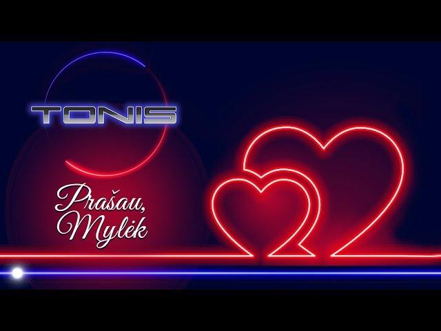 TONIS ✦ Prašau, mylėk ✦ Official Audio ✦ 2020