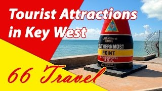 List Top 14 Tourist Attractions in Key West, Florida | Travel to United States