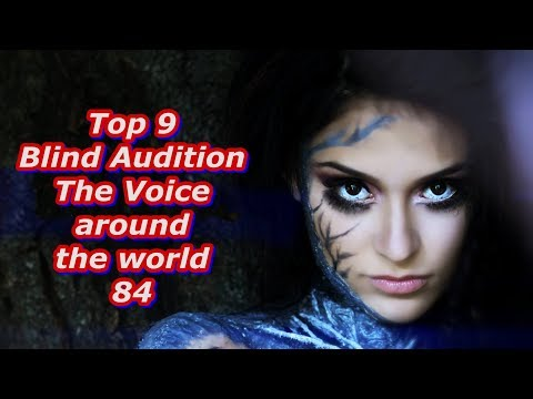 Top 9 Blind Audition (The Voice Around The World 84)