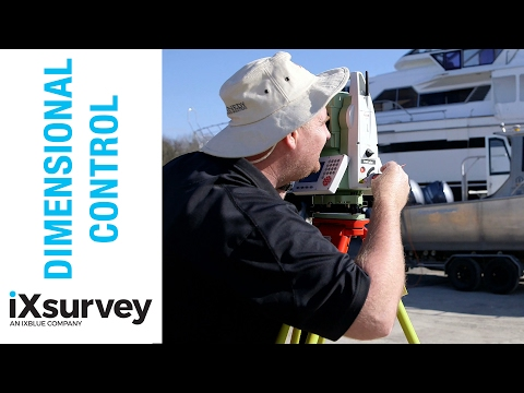 What is Dimensional Control? // IXSURVEY // Marine Survey Specialists