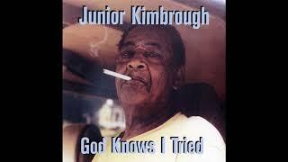 Junior Kimbrough  - God Knows I Tried (Full Album)