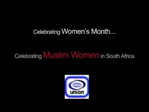 Muslim Women's Contribution to SA by  MSA Union