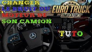 Euro Truck Simulator 2 - COMMENT CHANGER LE BRUIT DU MOTEUR DE SON CAMION !  [TUTO]