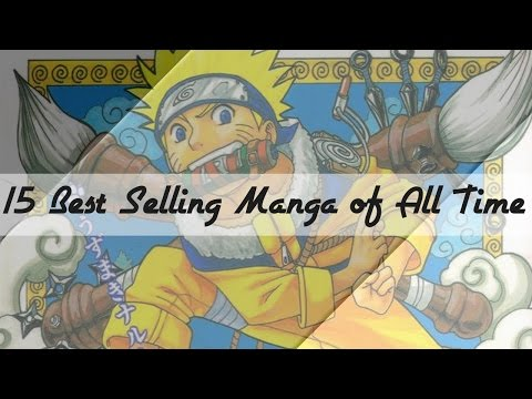 15 Best Selling Manga of All Time | Manga Top List