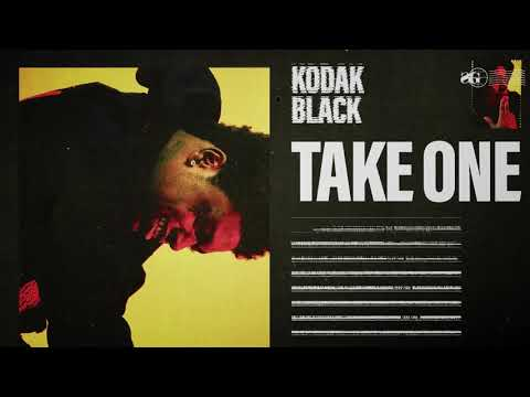 "Kodak Black – ""Take One"""