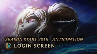 Season Start 2018 - Anticipation | Login Screen - League of Legends