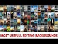 Most UseFull Editing  backgrounds / All new Cb background zip / movie Posters hd backgrounds