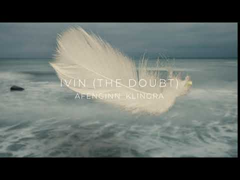 Afenginn - Ivin (The Doubt) // single from the album Klingra out Oct 11th 2019 Mp3