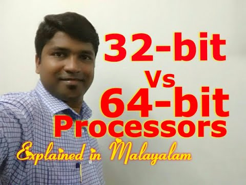 32- bit Vs 64 -bit Processors Explained [Malayalam]RANDOM THOUGHTS #34