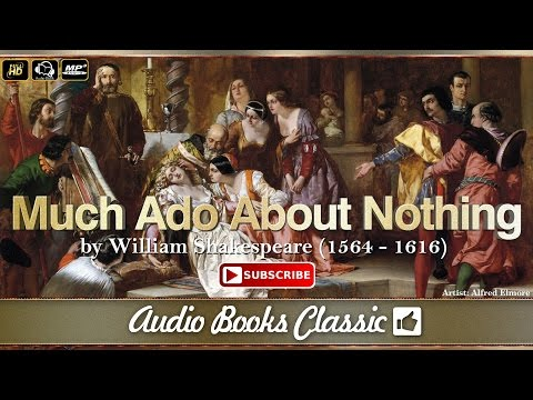 Much Ado AboutAudiobook: Nothing by William Shakespeare | Full Version | Audio Books Classic 2