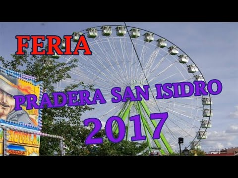 COMIENZA LA FERIA DE LA PRADERA DE SAN ISIDRO DE MADRID 2017