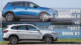 2018 Opel Grandland X vs 2017 BMW X1 (technical comparison)