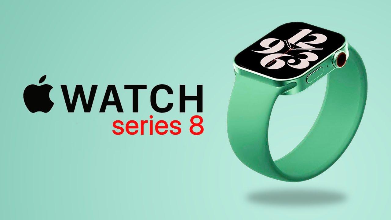Apple Watch 8 Rumors  Prise & Specs