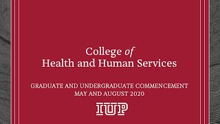 College of Health and Human Services: IUP 2020 Virtual Commencement