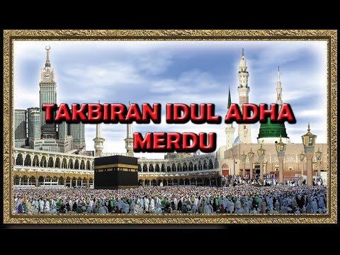 TAKBIR IDUL ADHA 2017 MERDU LANGUNG DARI MEKKAH