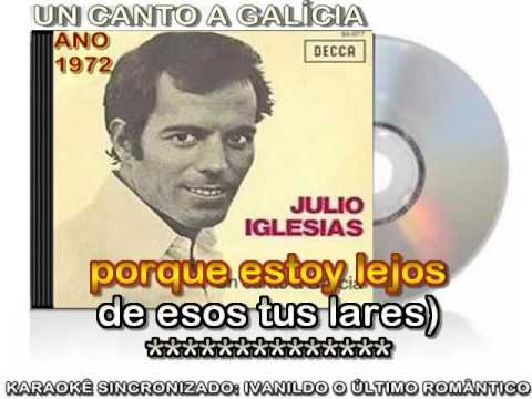 Un Canto A Galicia - Julio Iglesias - karaoke (version Spain