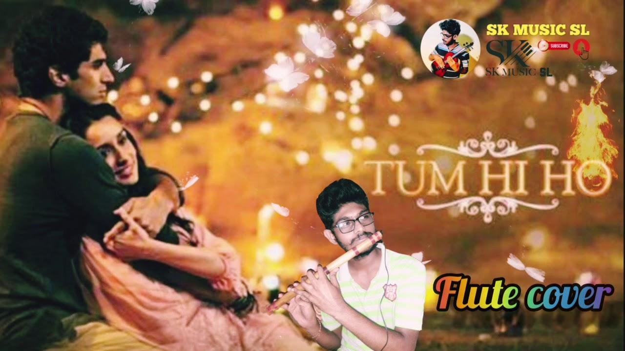 Tum hi ho song flute cover ashique 2 hindi movie female