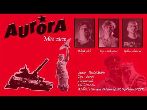 Aurora: Mire vársz - 1989 - Viszlát Iván mp3 letöltés
