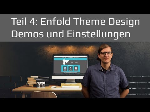 Enfold Theme Demos und Einstellungen | WordPress Tutorial 2017 Teil 4 deutsch / german