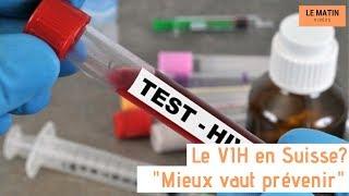 Le VIH en Suisse?