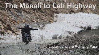 Manali by the Rohtang Pass to Leh Ladakh: Tour Guide