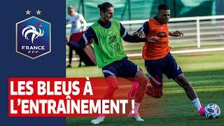 Les Bleus à l entraînement Equipe de France I FFF 2020