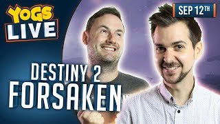 Destiny 2 w/ Lewis, Turps & Sips! - 12th September 2018 #AD