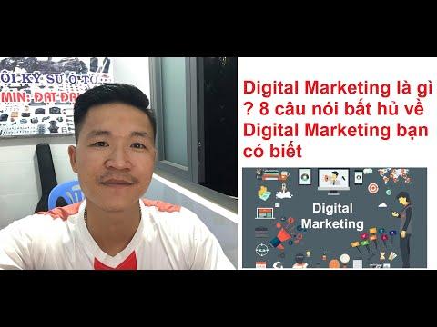 Digital Marketing là gì ? 8 câu nói bất hủ về Digital Marketing bạn có biết