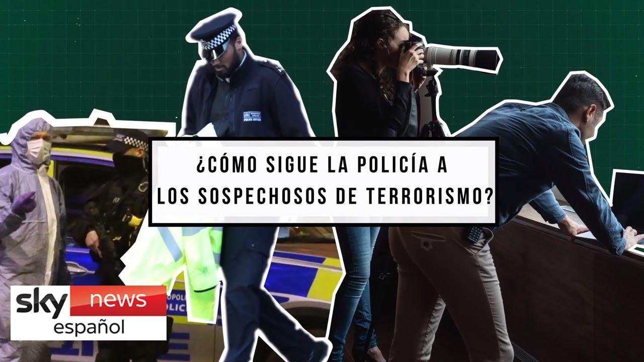 ¿Cómo sigue la policía a los sospechosos de terrorismo?   Explicación