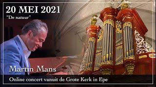 Improvisaties over De Natuur - Martin Mans orgel
