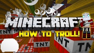 How to Troll ME!!! w/JeromeASF, Bajan Canadian & Woofless! (Minecraft)