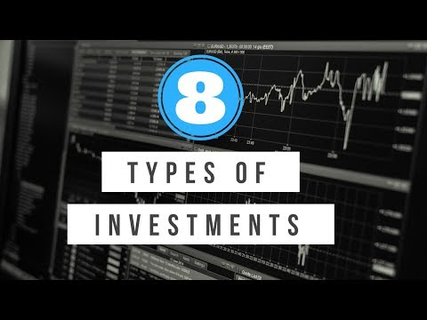 8-types-of-investments-you-should-know