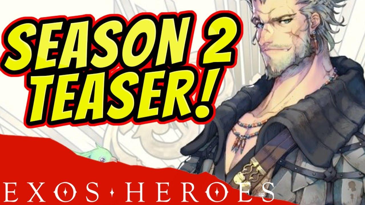 SEASON 2 UPDATE! Early Patch/Dev Notes : Exos Heroes