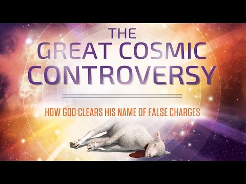 """The Great Cosmic Controversy #2 - """"God's Judgment Process"""""""